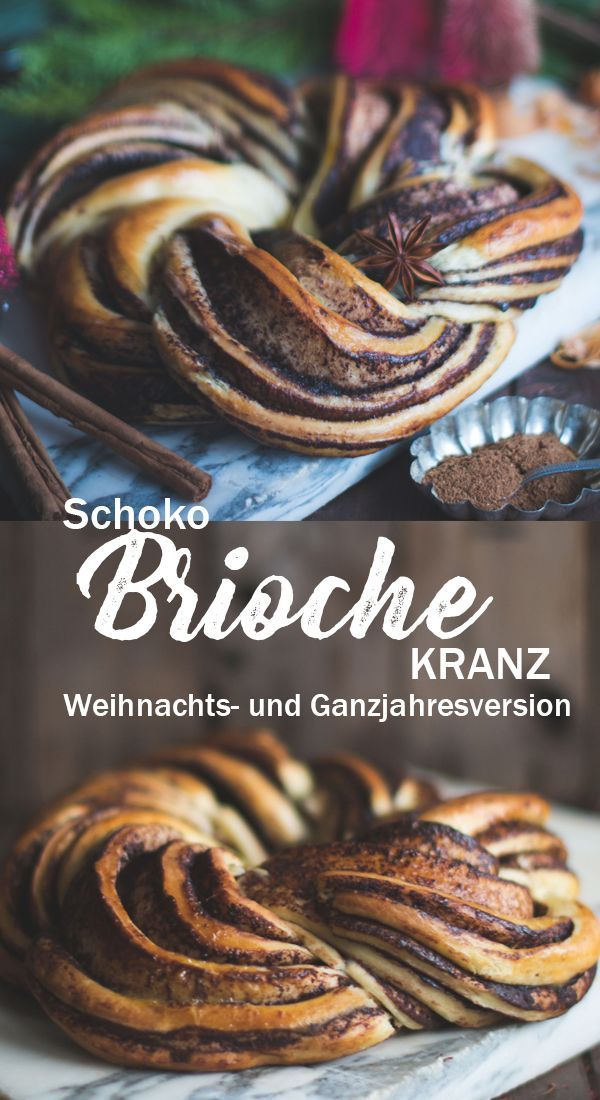 Festlicher Brioche Kranz mit Schokolade Ganzjahres- und Weihnachtsversion
