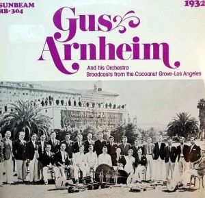 Gus Arnheim And His Orchestra