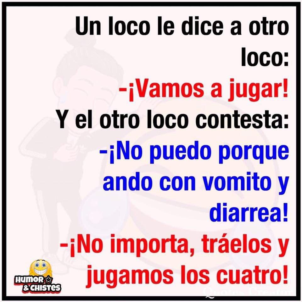 Chiste Los Locos 4aeb1abe29c855d7e267b89ff5eb0d48