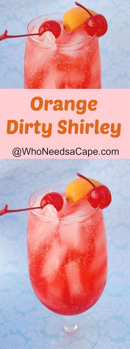 The Orange Dirty Shirley is the perfect cocktail for any occassion. It's fruity, refreshing and fun! #CocktailRecipes #cocktaildrinks
