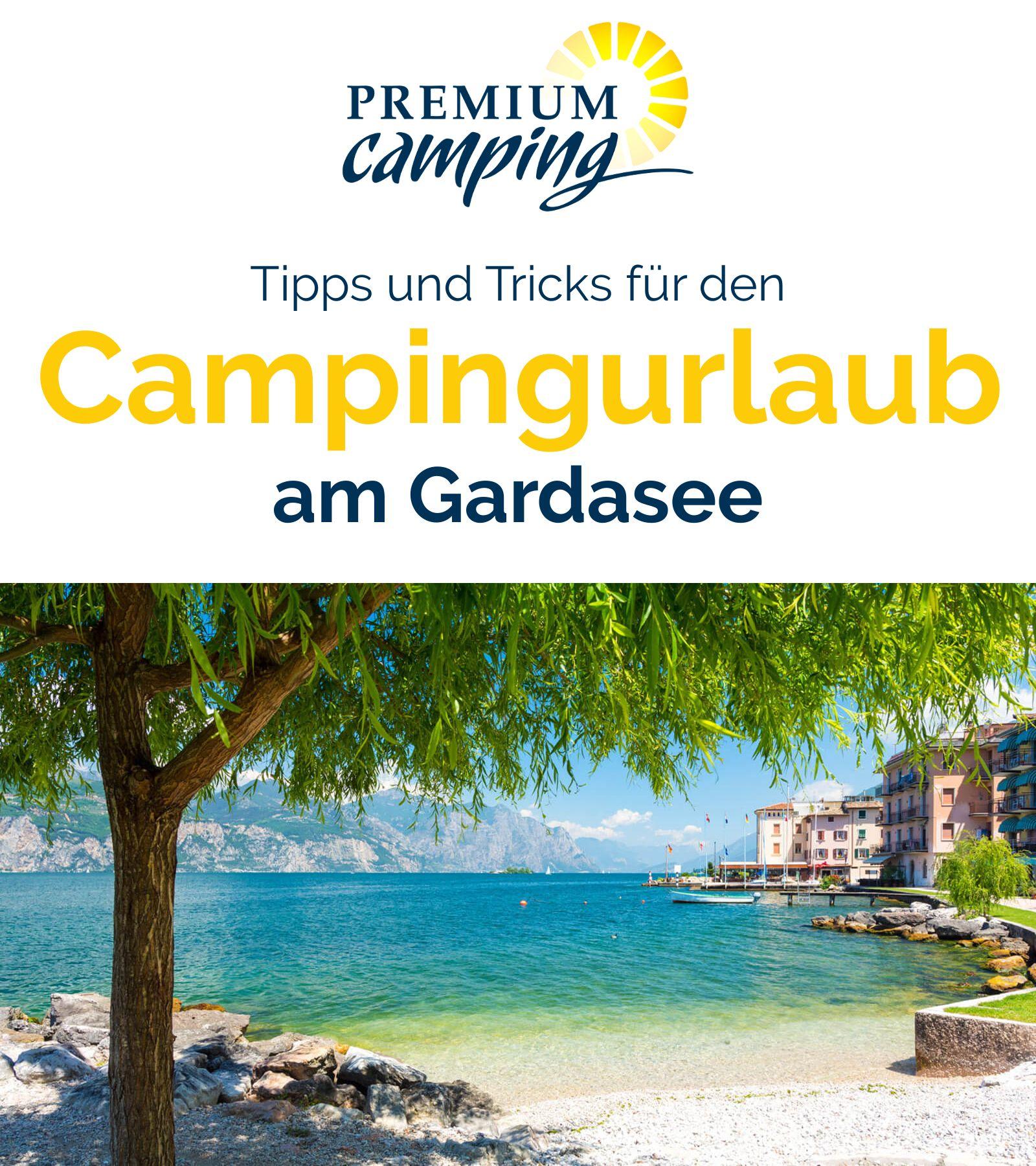 Am Gardasee Dem Grossten See In Italien Camping Gardasee