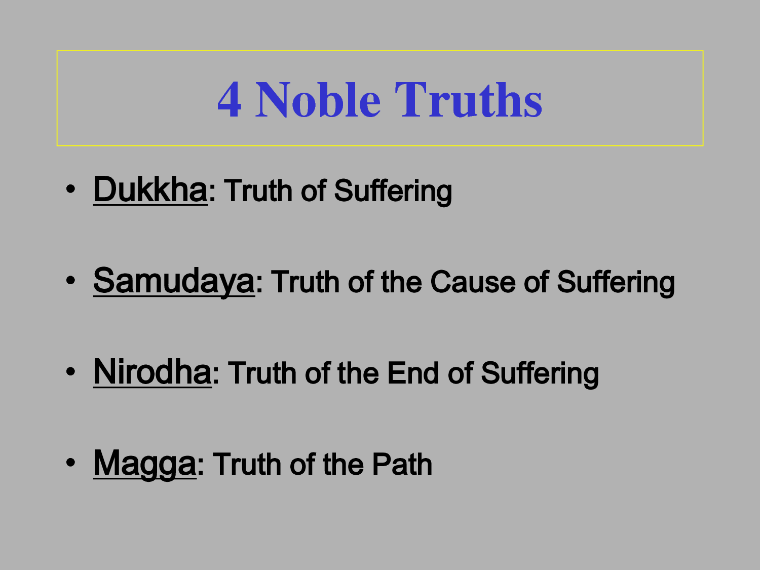 The Four Noble Truths Simplified | Noble Truths | His Holiness ...