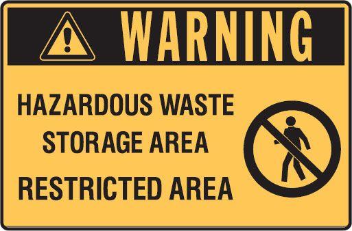 Graphic Warning Signs Hazardous Waste Storage Area Restricted Area In 2020 Hazardous Waste Storage Area Custom Sign