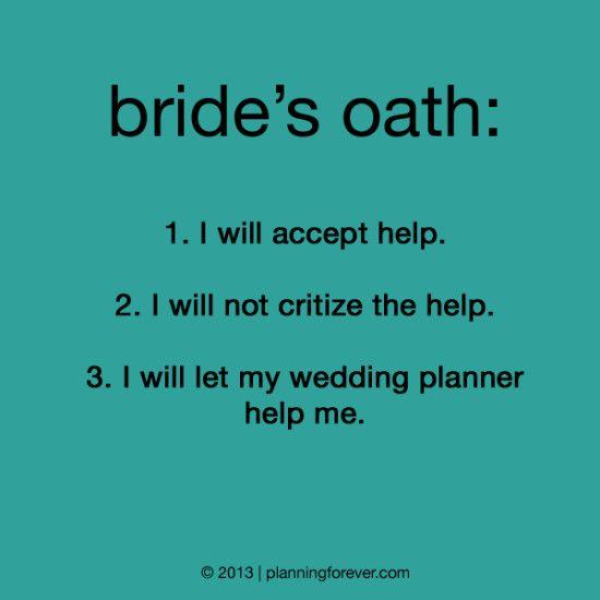 Wedding Sayings Worth Pinning No 13 Wedding Planner Quotes Planner Quotes Funny Wedding Quotes Funny