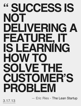 As a customer, I don't care how many features you roll out, I care about those new features that solve my customer problems and improve my experience with your brand.