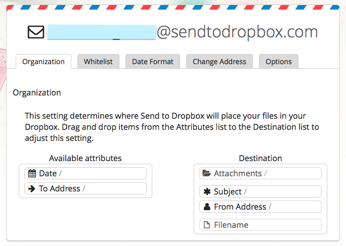 Email + Dropbox  Ever wish you could email files to your Dropbox? Well now you can! It's free, fast, secure and super simple too. All you have to do is connect with Dropbox, get your unique email address, and start sending files!