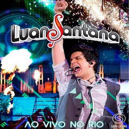 Pin em CD Luan Santana – Ao vivo no Rio (2011)