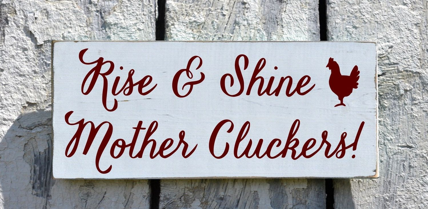 Chicken Funny Signs Quotes: Farm House Decor, Farm Sign, Chicken Coop Rooster