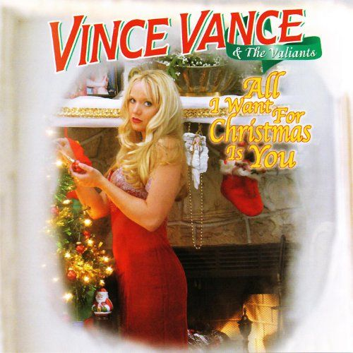 original version of all i want for christmas is you by vince vance and the valiants feat from new orleans la must listen to this original version this - All I Want For Christmas Original