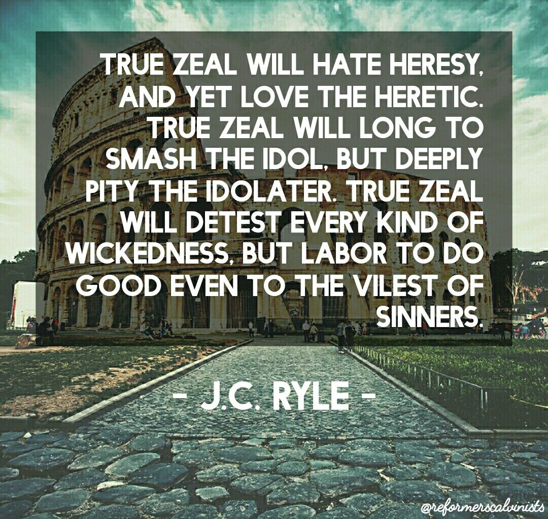christian quote biblical J C Ryle quotes true zeal