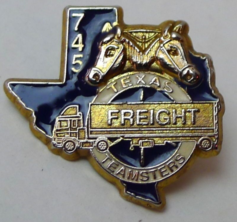 Texas Freight Teamsters Local 745 Union Pin | TEXAS Forever