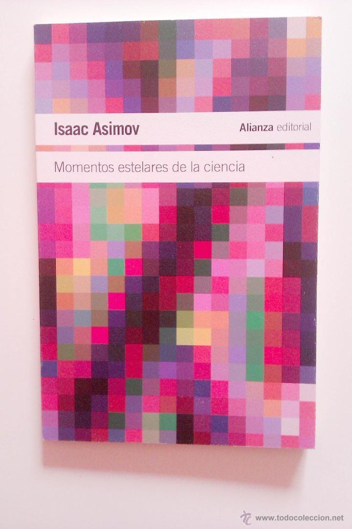 Momentos Estelares De La Ciencia Isaac Asimov Isaac Asimov Ciencia Universidade De Vigo