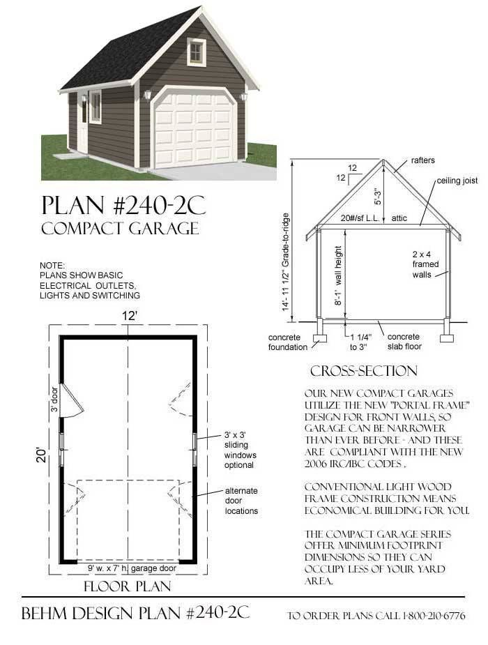 1 Car Garage Plan 240 2c 12 X 20 With Steep Roof Attic Garage Plans Attic Renovation Garage Plan