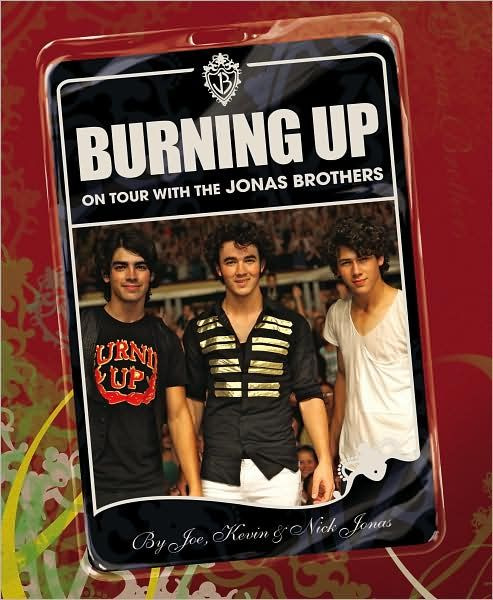 Burning Up - Jonas Brothers