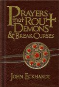 Prayers That Rout Demons and Break Curses:Amazon:Books