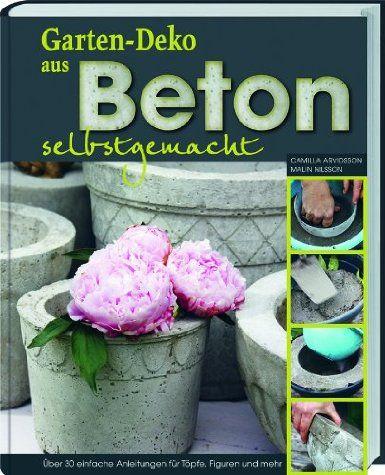 Gartendeko aus #Beton selbstgemacht Über 30 einfache Anleitungen - gartendeko aus beton selbstgemacht