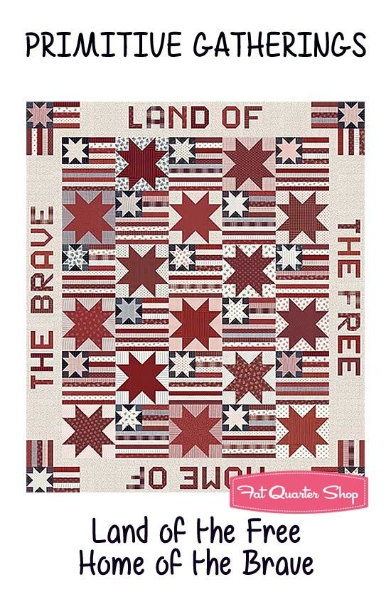 Land of the Free Home of the Brave Quilt Pattern<BR>Primitive ...