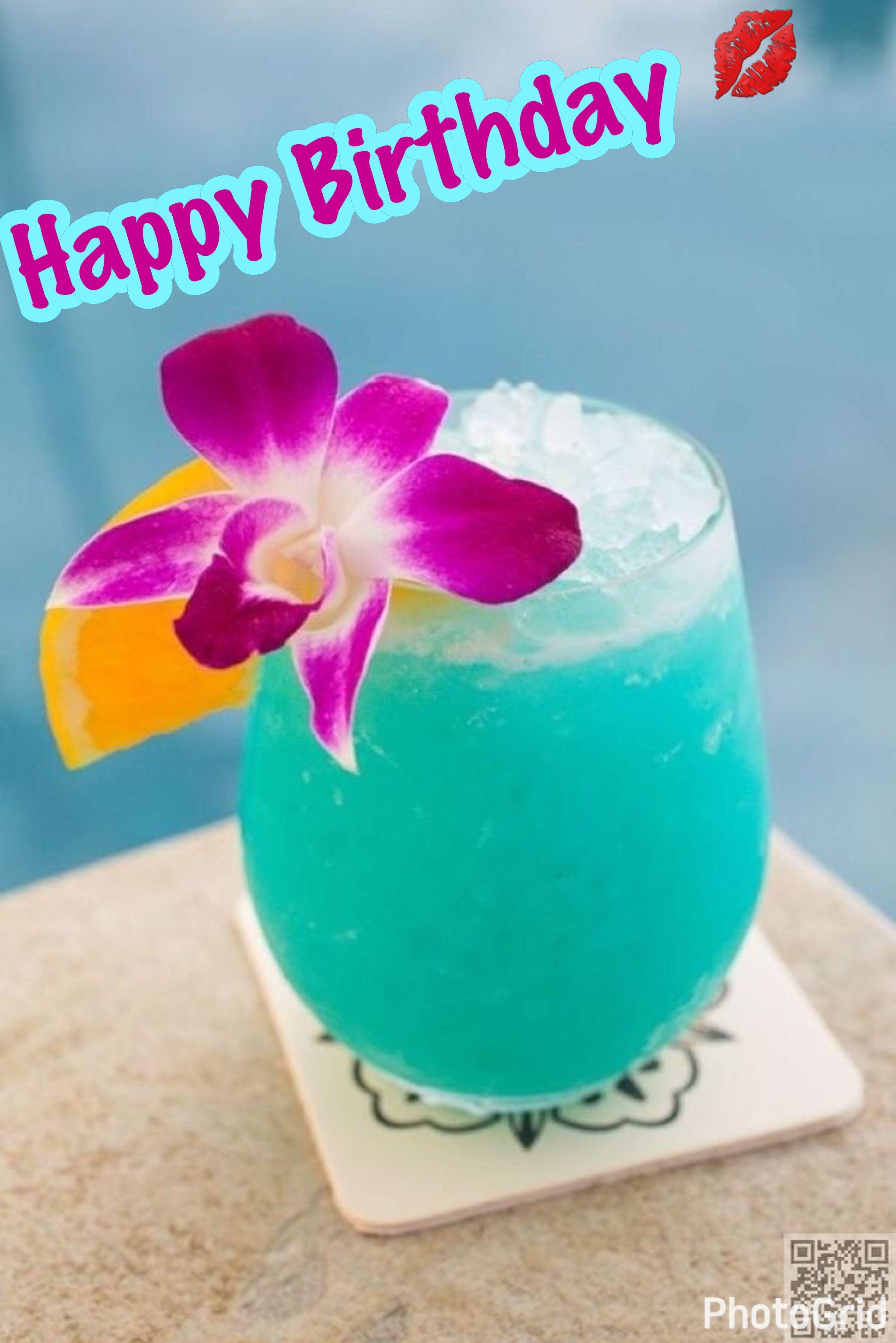 Hbd Tropical Drink Birthday Pinterest Happy Birthday