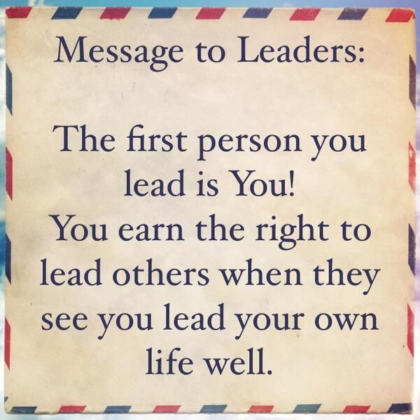 true leaders lead by example! | inspiration, education, motivation