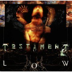 Testament - Low -- The realm of thrash is full of sound alike bands.  Testament is the real deal, offering blistering metal that is fresh and original.  I expected little from this release, being the first after the departure of guitarist extraordinaire Alex Skolnick.  What I found was an album of driving anthems.  Low, far beyond exceeding my expectations, is one of my favorite Testament releases, and a shining example of what thrash, and metal as a whole, can be.