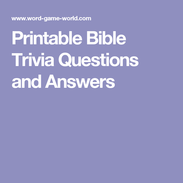 Amazing image within printable kjv bible trivia questions and answers