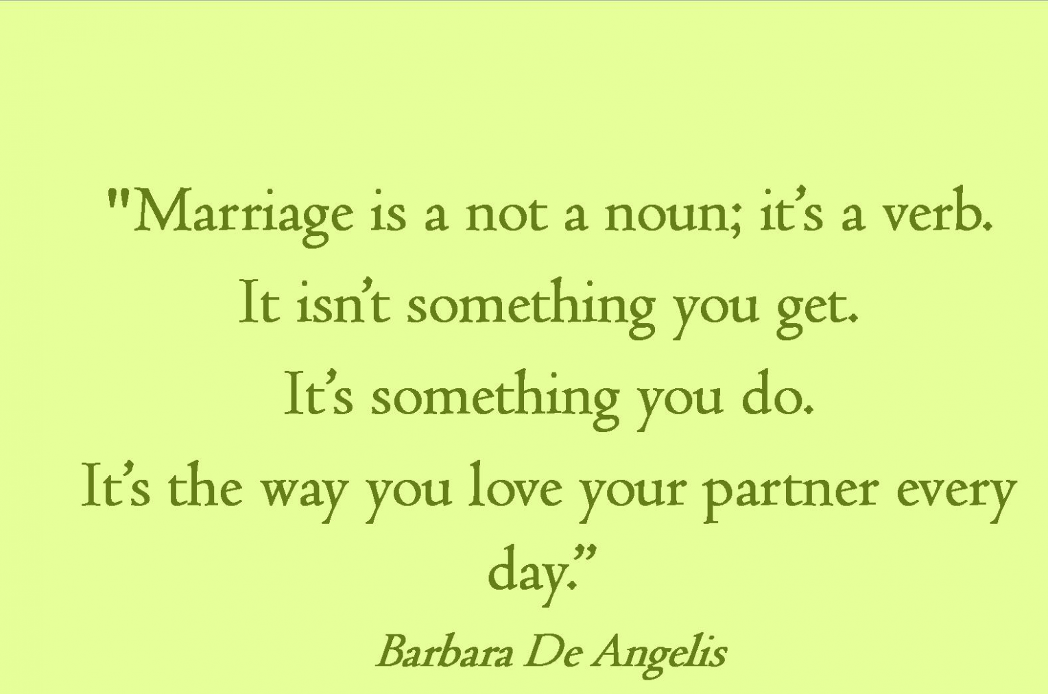 Wedding Quotes Getting Married Marriage Married Quotes Famous Quotes About Marriage Inspirational Quotes With Images