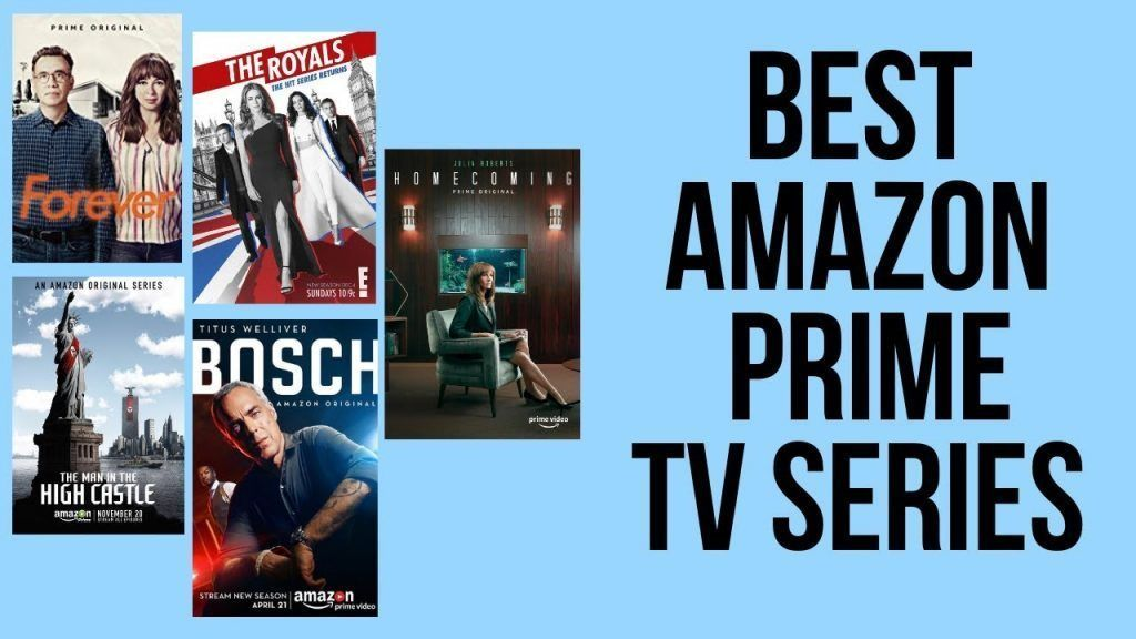 Las Mejores Series En Amazon Prime Video Junio 2019 Amazon Prime