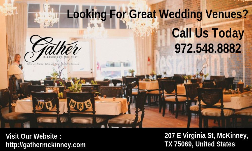 Check out for the unique wedding venues in gather mckinney