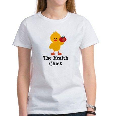 The Health Chick Tee on CafePress.com