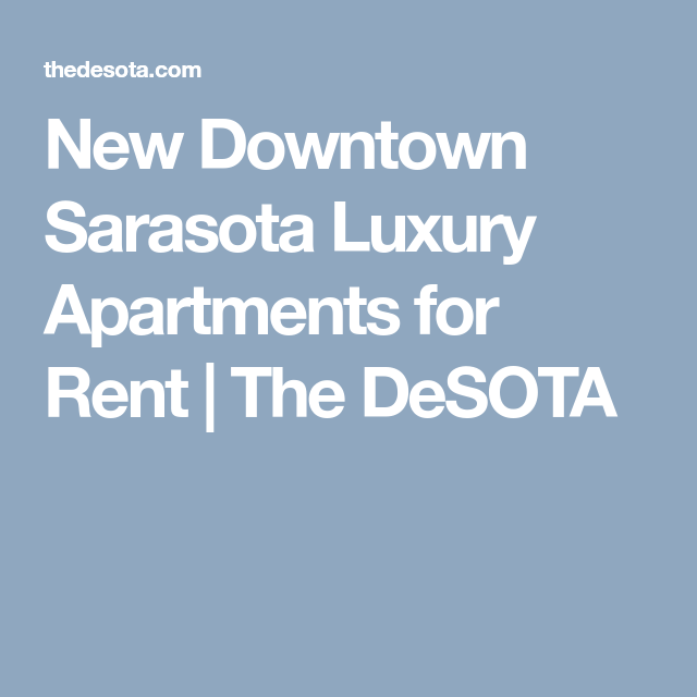 New Downtown Sarasota Luxury Apartments For Rent