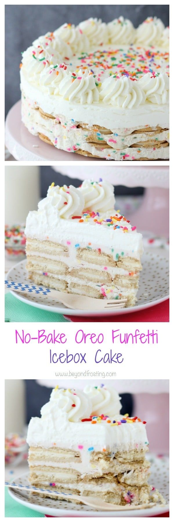 This NoBake Oreo Funfetti Icebox Cake gives you the ultimate cake batter flavor but without all the work  Layers of Golden Oreos, funfetti mousse and whipped cream  This easy to follow recipe is a ke is part of Icebox cake -