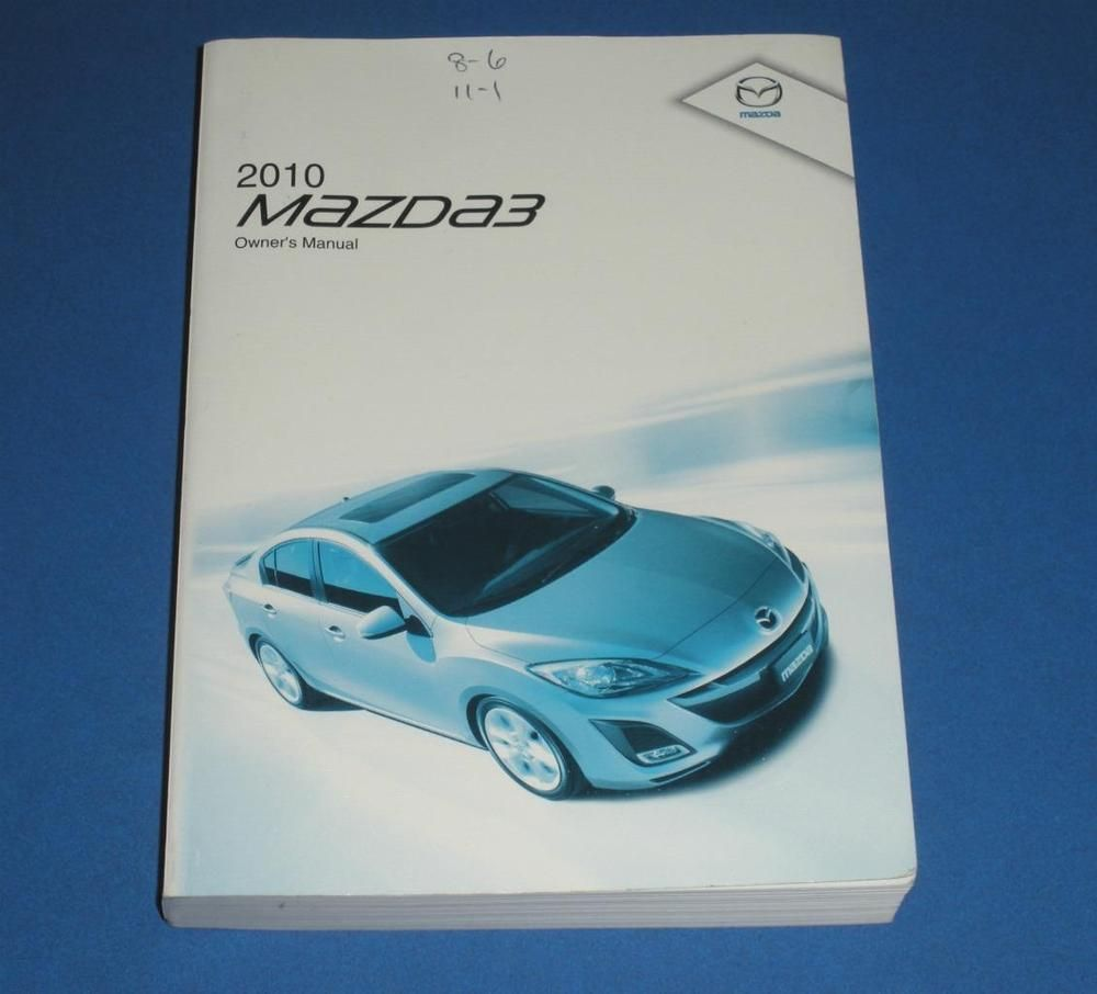 Exceptional 2010 Mazda 3 Owners Manual Book Guide