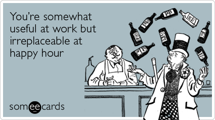 happy hour hoes...@ work, after work, like it is work. | after ...