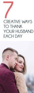 7 Creative Ways You Can Thank Your Husband Each Day  #wieghtloss  #fitness