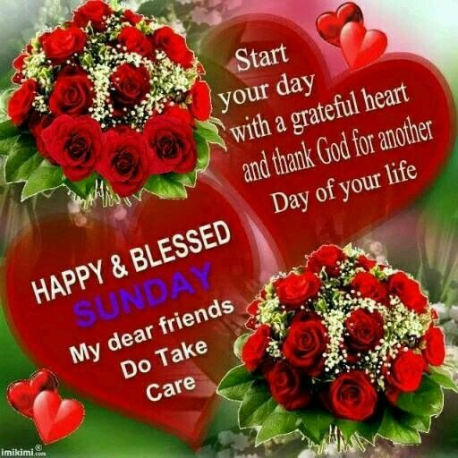Happy Blessed Sunday Sister And Alltake Care Good Morning