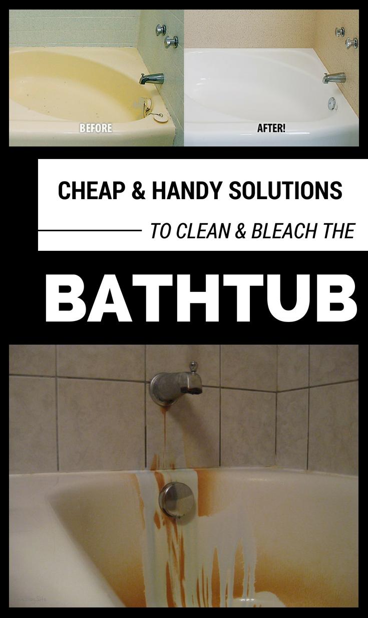 Cheap And Handy Solutions To Clean And Bleach The Bathtub Ncleaningtips Com Bathtub Cleaner Bathtub Clean Bathtub