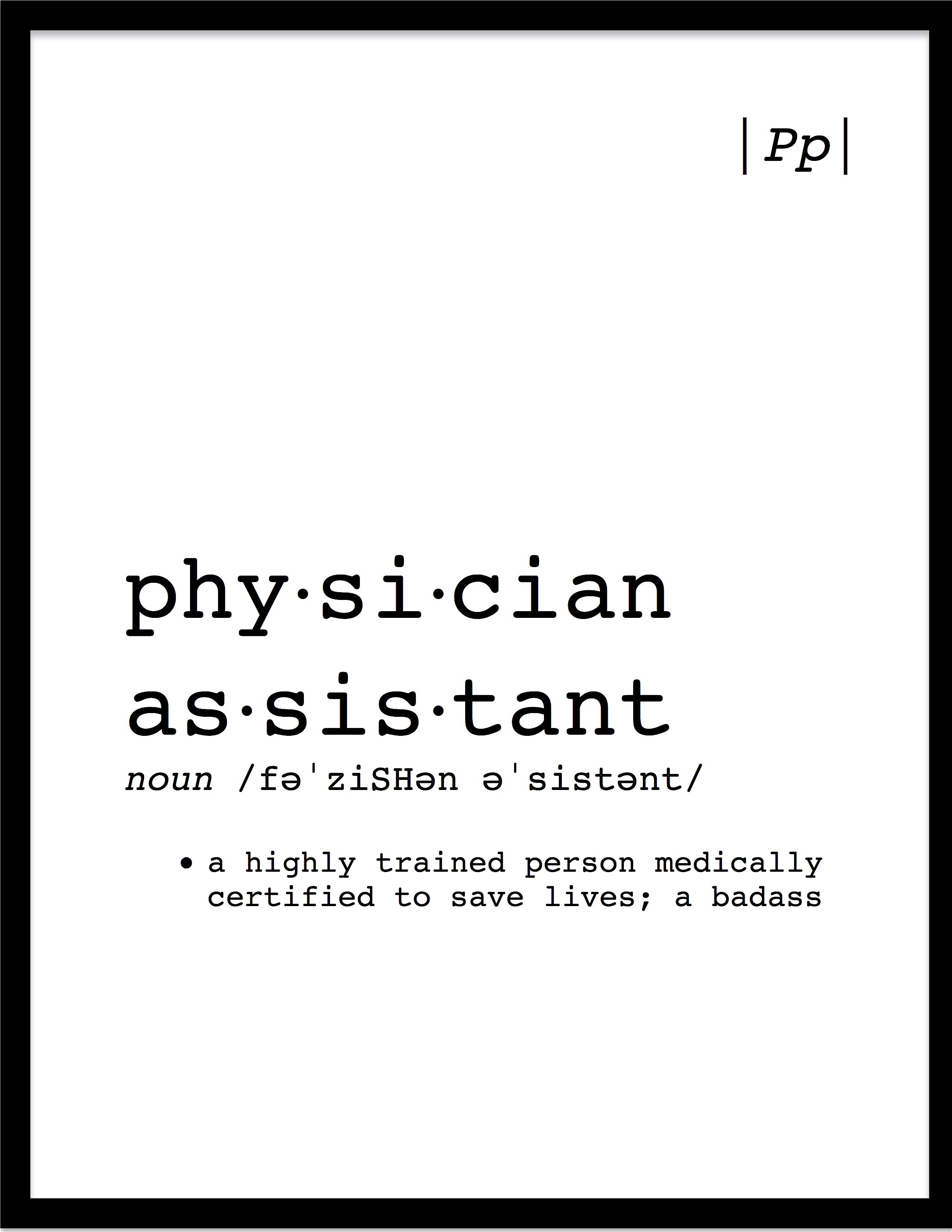 Physician Assistant Printable Definition Medical Office Or Wall Decor Professional Graduation Gift Minimalist Digital Art Medical Office Decor Professional Graduation Gift Physician Assistant