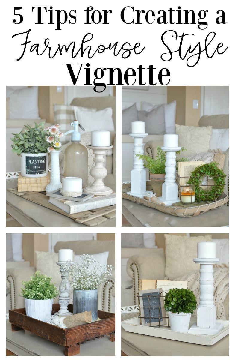 quick tips for a farmhouse style vignette good ideas pinterest