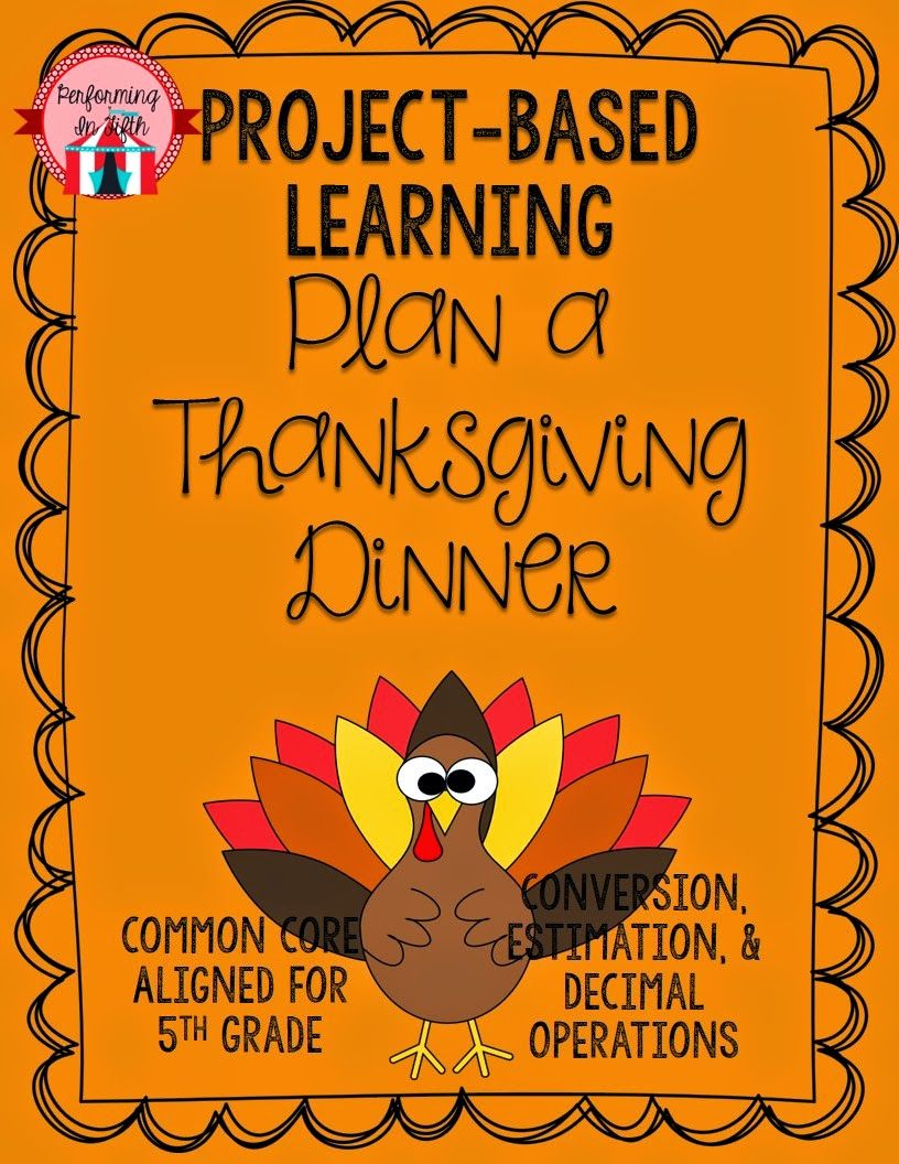 Project-based Learning: Plan Thanksgiving Dinner!