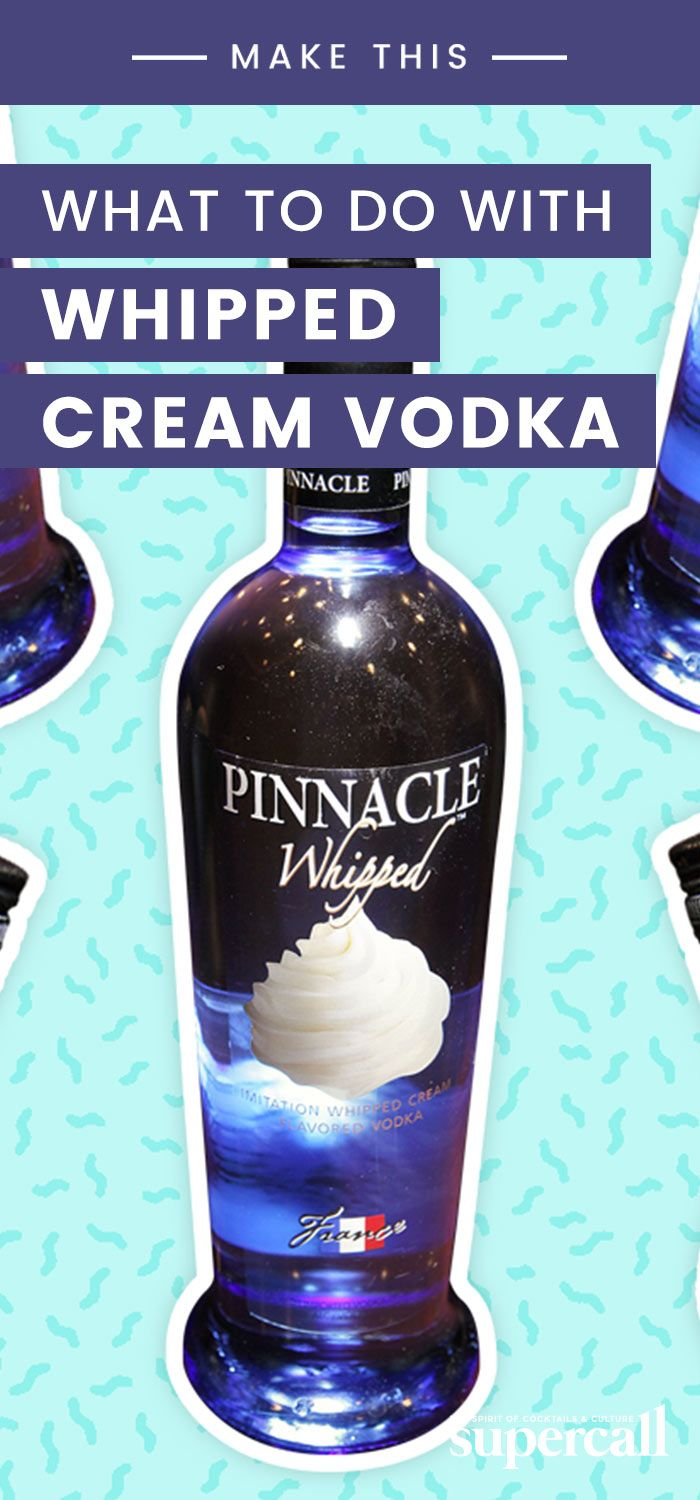 Here's What You Can Do With That Bottle of Whipped Cream Vodka