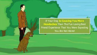 Learn How You Can Turn Your Dog Into The Family Pet You Dreamed Of By Visiting - http://tinyurl.com/zatyzu3