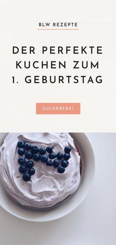 BLW Rezepte: Der perfekte Kuchen zum 1. Geburtstag