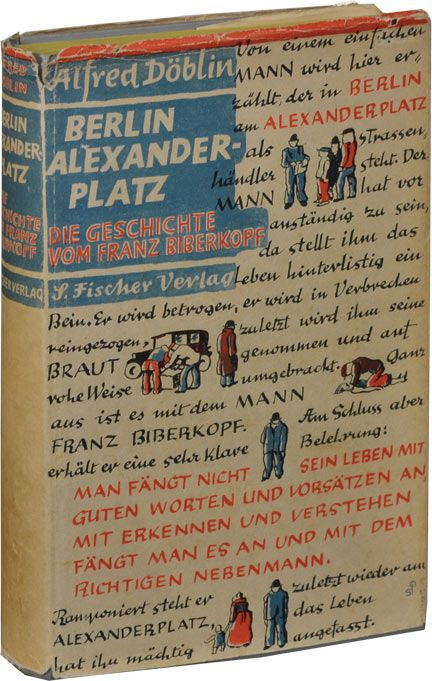Berlin Alexanderplatz Die Geschichte Vom Franz Biberkopf First Edition In The First Issue Jacket By Doblin Alfred From Roy Book Design Berlin Book Cover