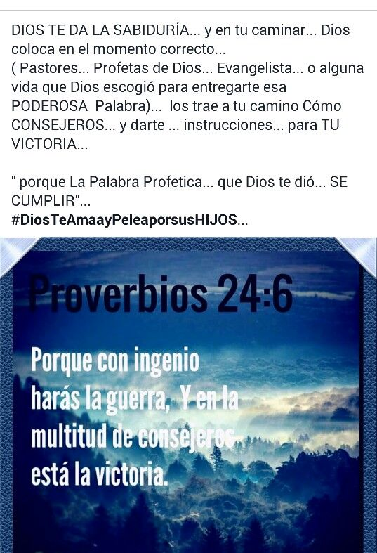 PROVERBIOS 24:6  #DiosTeAmaayPeleaporsusHIJOS...