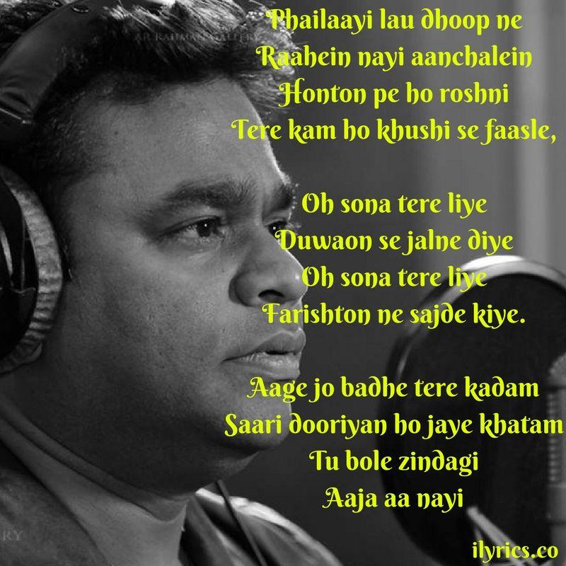 O Sona Tere Liye Song Lyrics By AR Rahman -