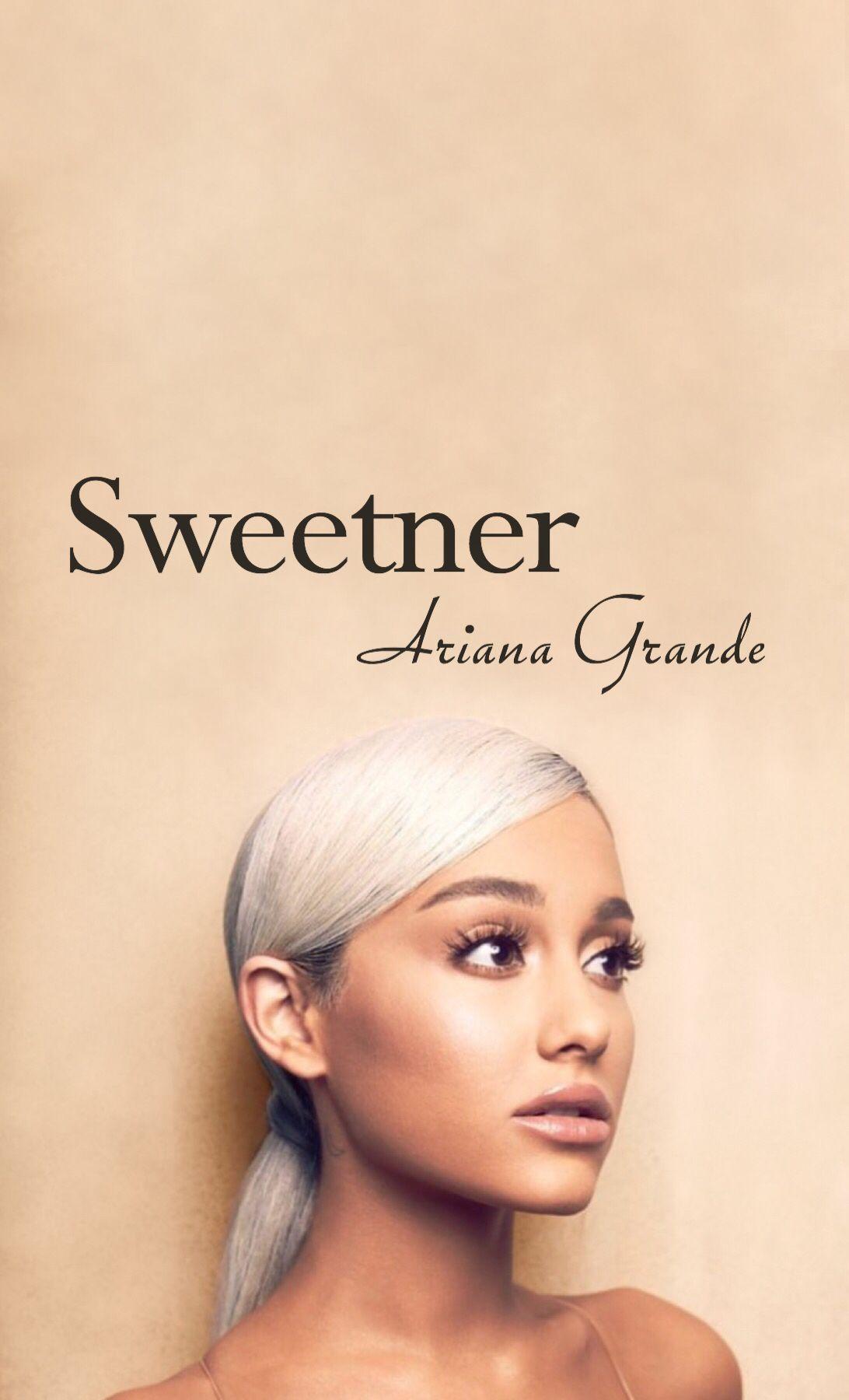 sweetener ariana grande  Sweetner Album Wallpaper Ariana Grande | Ariana grande (ma GURL)