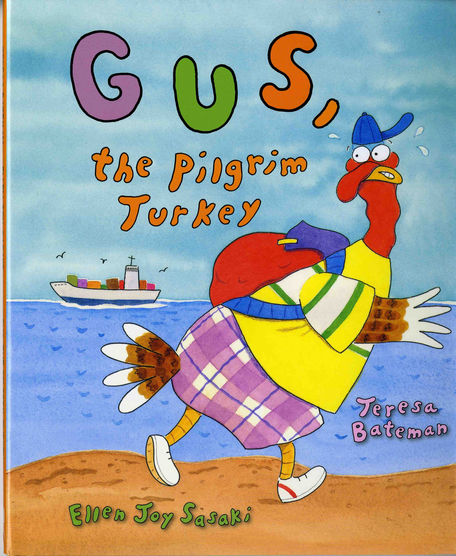 Gus, the Pilgrim Turkey | Thanksgiving Books | Pinterest | Pilgrim
