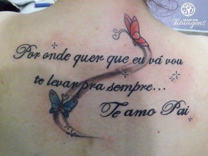 Frases Para Foto Com Pai E Mae: Frases Perfeitas Para Tatuagens Escritas Fontes E Ideias