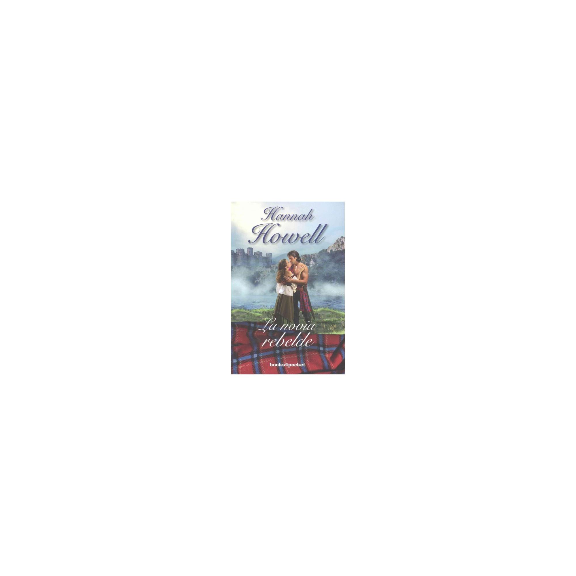 La novia rebelde/ His Bonnie Bride - by Hannah Howell (Paperback)