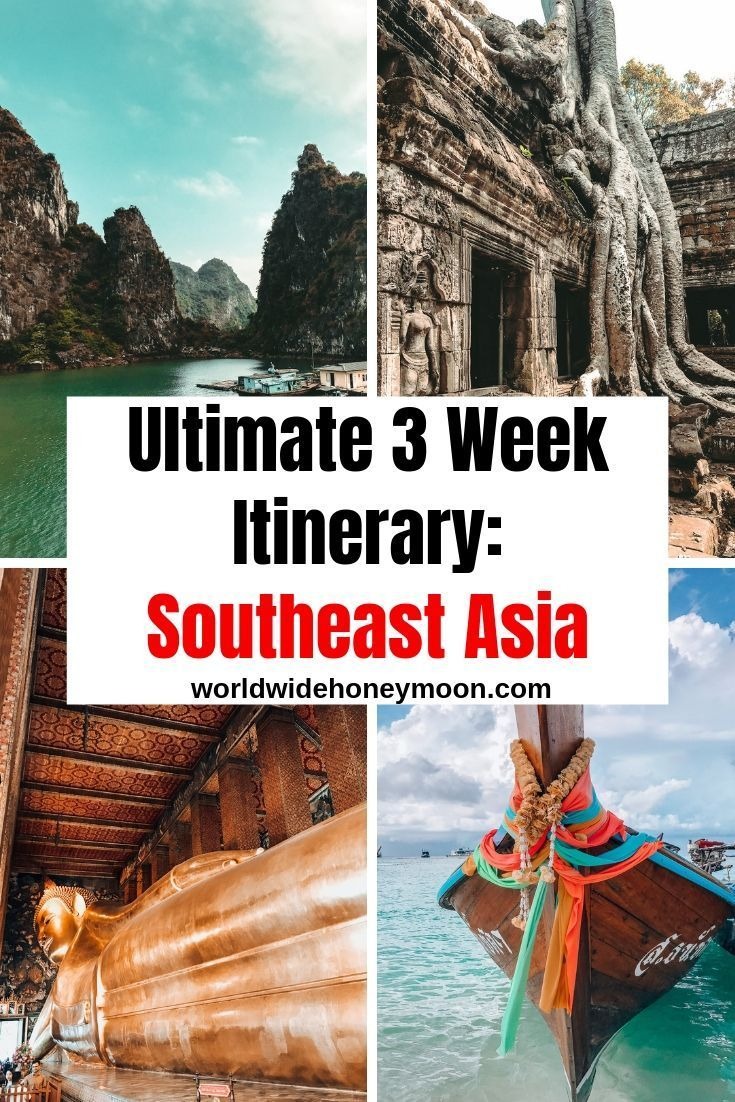 , The Perfect 3-Week Southeast Asia Itinerary – World Wide Honeymoon, My Travels Blog 2020, My Travels Blog 2020
